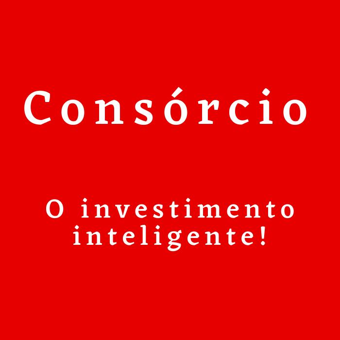 Consórcio Contemplado RS o investimento inteligente!